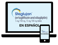 Tell Your Eligible, Privately-Insured Patients to Visit the Spanish Website for STEGLUJAN™ (ertugliflozin and sitagliptin)